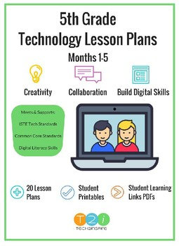 5th Grade Technology Lesson Plan Bundle Months 1-5