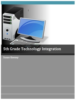 5th Grade Technology Integration Overview
