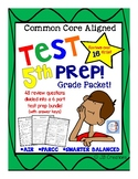 5th Grade Test Prep for Common Core Aligned Tests (PARCC, AIR, Smarter Balanced)