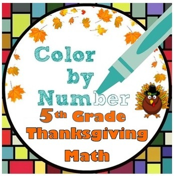 5th Grade Thanksgiving Math Color by Number