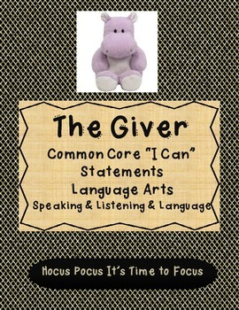 5th Grade The Giver Common Core I Can Statements Speaking-