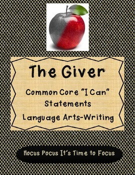 5th Grade The Giver Common Core I Can Statements for Writing Language Arts B2S