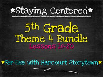 5th Grade Theme 4 Bundle Harcourt Storytown Lessons 16-20