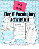 5th Grade Tier 2 Vocabulary Activity Kit