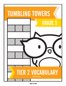 5th Grade Tier 2 Vocabulary Word Tumbling Towers