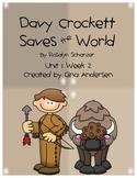 """5th Grade Treasures Reading Unit 1 Week 2 """"Davy Crockett"""""""
