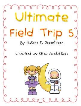 "5th Grade Treasures Reading Unit 1 Week 4 ""The Ultimate Field Trip 5"""
