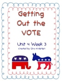 """5th Grade Treasures Reading Unit 4 Week 3 """"Getting Out the Vote"""""""