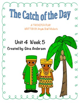 "5th Grade Treasures Reading Unit 4 Week 5 ""Catch of the Day"""