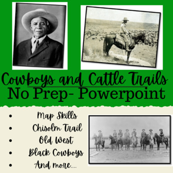 Turn of the Century | Cowboys and Cattle Trails - Powerpoint