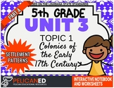 5th Grade - Unit 3 Topic 1 - Colonies of the 17th Century