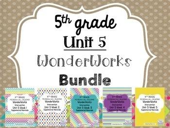 5th Grade Unit 5 WonderWorks Supplement- BUNDLE!!!
