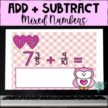 5th Grade Valentine's Day Adding and Subtracting Mixed Num