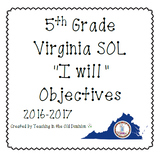 "5th Grade Virginia SOL ""I will"" Objectives B&W English & Math BUNDLE 2016-2017"