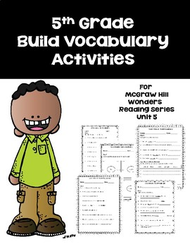 5th Grade Build Vocabulary for Mc-Graw Hill Wonders Reading Series -- Unit 5