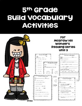 5th Grade Build Vocabulary for McGraw Hill Wonders Reading Series --Unit 3