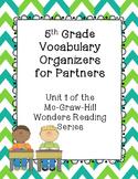 5th Grade Vocabulary Partner Organizers--Wonders Reading Series Unit 1