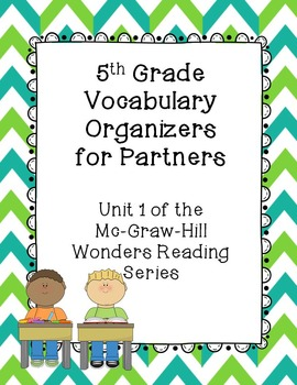 5th Grade Vocabulary Partner Organizers--Wonders Reading Series Unit 1