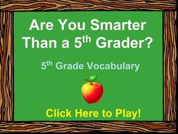 5th Grade Vocabulary Review - Are You Smarter Than a 5th Grader PowerPoint Game