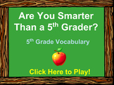 5th Grade Vocabulary Review - Are You Smarter Than a 5th G