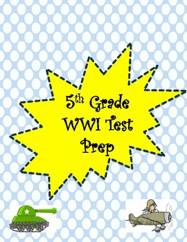 5th Grade WWI Test Prep