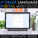 5th Grade Weekly Language Assessments [DIGITAL] Distance Learning
