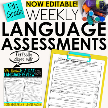 5th Grade Weekly Language Assessments Grammar Quizzes Editable