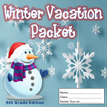 5th Grade Winter Break Vacation Packet {CCSS Aligned}