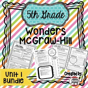 5th Grade Wonders McGraw Hill Reading *** Unit 1 Bundle ***
