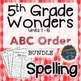 5th Grade Wonders | Spelling | ABC Order | BUNDLE