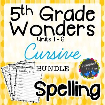5th Grade Wonders Spelling - Cursive BUNDLE