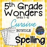 5th Grade Wonders | Spelling | Cursive | BUNDLE