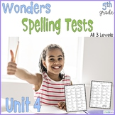 5th Grade Spelling Tests aligned to Wonders Unit 4
