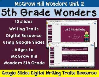 5th Grade Wonders Unit 2 Digital Writing Traits for Google Classroom