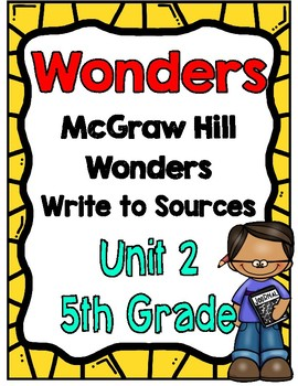 5th Grade Wonders Unit 2 Write to Sources
