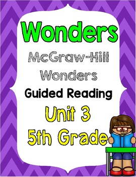 5th Grade Wonders Unit 3 Guided Reading