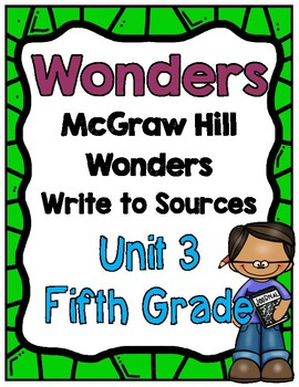 5th Grade Wonders Unit 3 Write to Sources