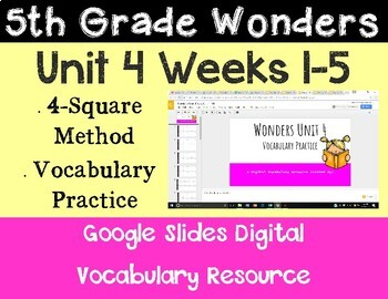 5th Grade Wonders Unit 4 Digital Vocabulary for Google Classroom