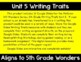 5th Grade Wonders Unit 5 Digital Writing Traits for Google Classroom