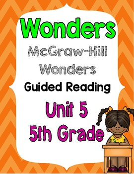 5th Grade Wonders Unit 5 Guided Reading