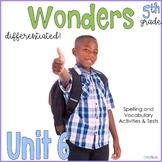 5th Grade Wonders Unit 6 Bundle