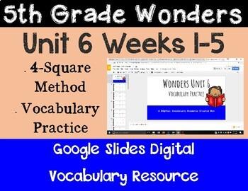 5th Grade Wonders Unit 6 Digital Vocabulary for Google Classroom