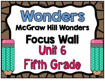 5th Grade Wonders Unit 6 Focus Wall