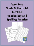 5th Grade Wonders - Units 1-3 BUNDLE Spelling and Vocabula