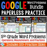 5th Grade Word Problems Bundle - Google Classroom Math Activities