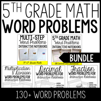 5th Grade Word Problems (Interactive Notebooks Bundle)