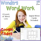 5th Grade Wonders Word Work Google Slides™ Bundle Distance