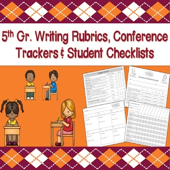 5th Grade Writing Rubrics, Trackers & Student Checklists (CCSS Aligned)
