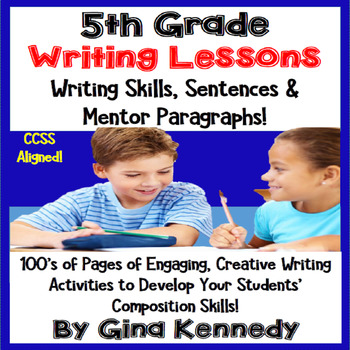 5th Grade Writing Lessons & Activities For Every Standard, +Mentor Sentences
