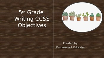 5th Grade Writing CCSS Objectives